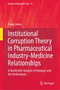 Cover Institutional Corruption Theory in Pharmaceutical Industry-Medicine Relationships