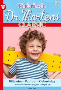 Cover Kinderärztin Dr. Martens Classic 39 – Arztroman
