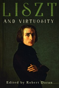 Cover Liszt and Virtuosity