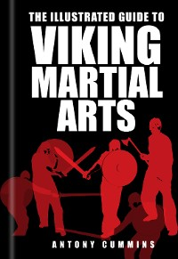 Cover The Illustrated Guide to Viking Martial Arts