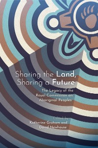 Cover Sharing the Land, Sharing a Future