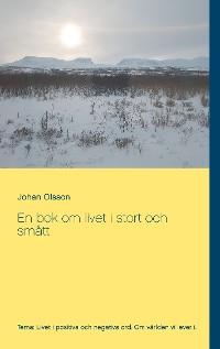 Cover En bok om livet i stort och smått
