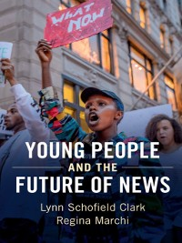 Cover Young People and the Future of News