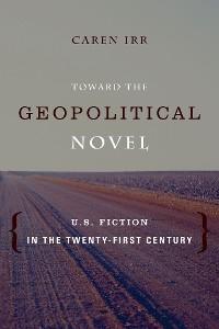 Cover Toward the Geopolitical Novel