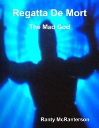 Cover Regatta De Mort: The Mad God
