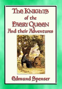 Cover KNIGHTS OF THE FAERY QUEEN - Their Quests and Adventures