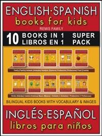 Cover 10 Books in 1 - 10 Libros en 1 (Super Pack) - English Spanish Books for Kids (Inglés Español Libros para Niños)