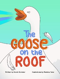 Cover The Goose on the Roof