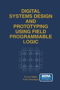 Cover Digital Systems Design and Prototyping Using Field Programmable Logic