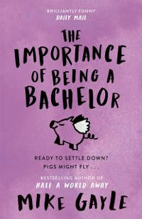 Cover Importance of Being a Bachelor