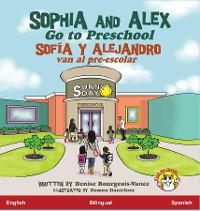 Cover Sophia and Alex Go to Preschool