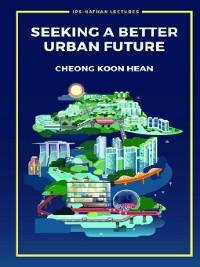 Cover Seeking a Better Urban Future