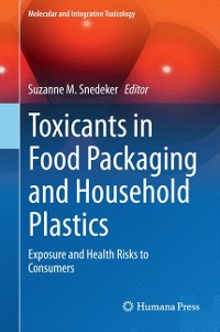 Cover Toxicants in Food Packaging and Household Plastics