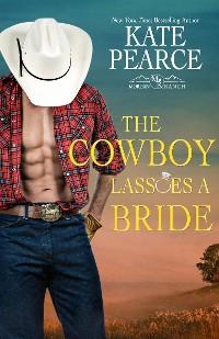 Cover The Cowboy Lassoes a Bride