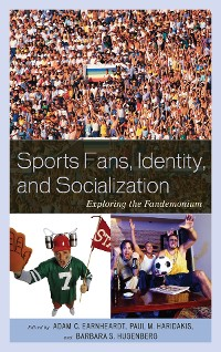 Cover Sports Fans, Identity, and Socialization