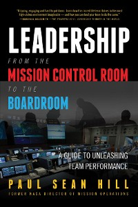 Cover Leadership from the Mission Control Room to the Boardroom