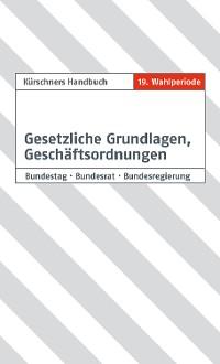 Cover Kürschners Handbuch Gesetzliche Grundlagen, Geschäftsordnungen