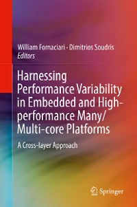 Cover Harnessing Performance Variability in Embedded and High-performance Many/Multi-core Platforms