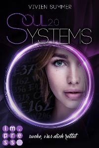 Cover SoulSystems 2: Suche, was dich rettet