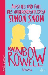 Cover Aufstieg und Fall des außerordentlichen Simon Snow Roman