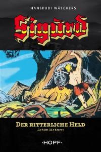 Cover Sigurd 1: Der ritterliche Held
