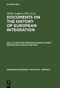 Cover Plans for European Union in Great Britain and in Exile 1939–1945