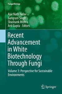 Cover Recent Advancement in White Biotechnology Through Fungi