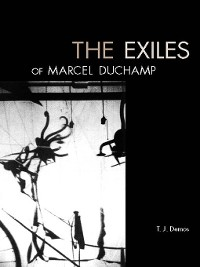 Cover The Exiles of Marcel Duchamp