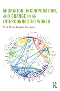 Cover Migration, Incorporation, and Change in an Interconnected World