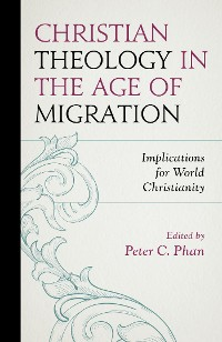 Cover Christian Theology in the Age of Migration