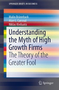 Cover Understanding the Myth of High Growth Firms