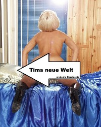 Cover Tims neue Welt