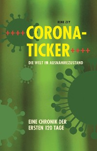 Cover Corona-Ticker – Die Welt im Ausnahmezustand