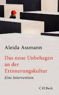 Cover Das neue Unbehagen an der Erinnerungskultur