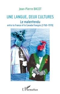 Cover Une langue, deux cultures. malentendu entre france et canada