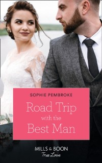 Cover Road Trip With The Best Man (Mills & Boon True Love)