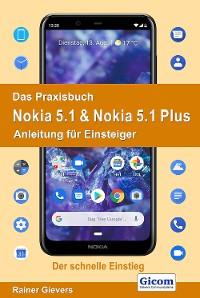 Cover Das Praxisbuch Nokia 5.1 & Nokia 5.1 Plus - Anleitung für Einsteiger