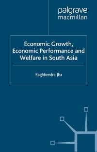 Cover Economic Growth, Economic Performance and Welfare in South Asia