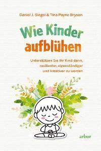 Cover Wie Kinder aufblühen