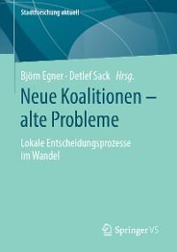Cover Neue Koalitionen – alte Probleme