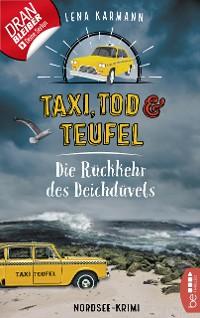 Cover Taxi, Tod und Teufel - Die Rückkehr des Deichdüvels