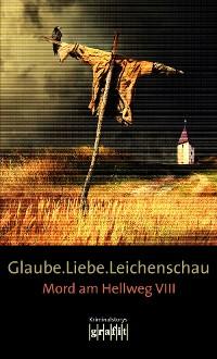 Cover Glaube. Liebe. Leichenschau