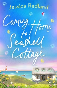 Cover Coming Home To Seashell Cottage