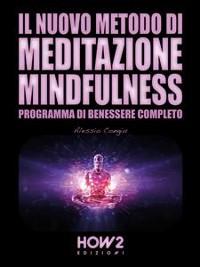 Cover Il Nuovo Metodo di Meditazione Mindfulness