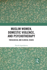 Cover Muslim Women, Domestic Violence, and Psychotherapy