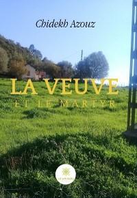 Cover La veuve et le martyr
