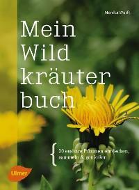 Cover Mein Wildkräuterbuch