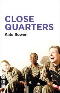 Cover Close Quarters (NHB Modern Plays)