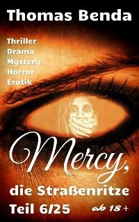 Cover Mercy, die Straßenritze Teil 6/25