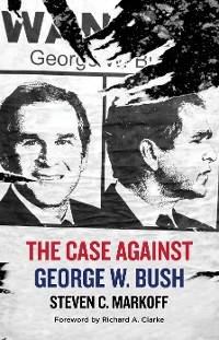 Cover The Case Against George W. Bush